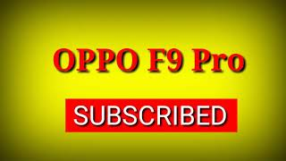 #oppof9pro #oppof9profullspecifiions oppo f9  pro advertisement battery camera  price review all dtl