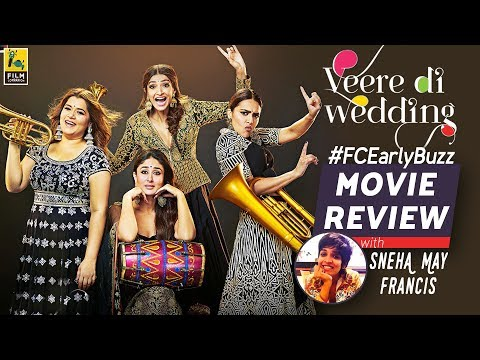 Veere Di Wedding Movie Review | Film Companion Early Buzz | Sneha May Francis