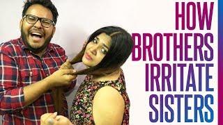 How Brothers irritate Sisters | Rakshabandhan Special | Funny Video