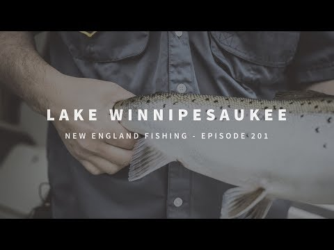 Fishing Lake Winnipesaukee For Landlocked Salmon - New England Fishing Episode 201
