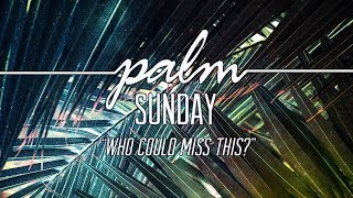Palm Sunday / Vineyard Community Church - Grand Junction, CO