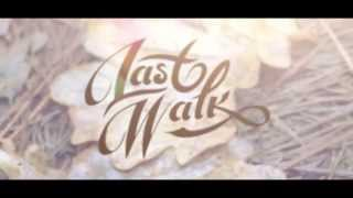 Last Walk - Daybreak (acoustic version)