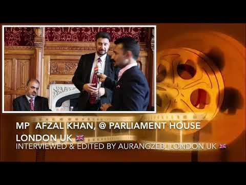 MP Afzal Khan @ Parliament House London Uk 🇬🇧