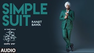 Simple Suit: Ranjit Bawa (Audio Song) | Ik Tare Wala | Beat Minister | Maninder Kailey