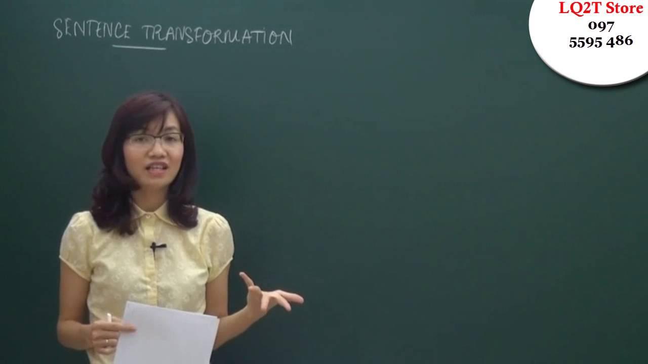 Ôn thi đại học môn Tiếng Anh| Viết lại câu| Ôn thi tiếng anh cấp tốc