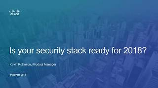 Is your security stack ready for 2018?