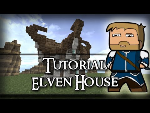 Minecraft Tutorial - Elven House