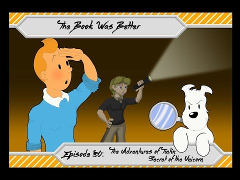 The Book Was Better: Tintin Review