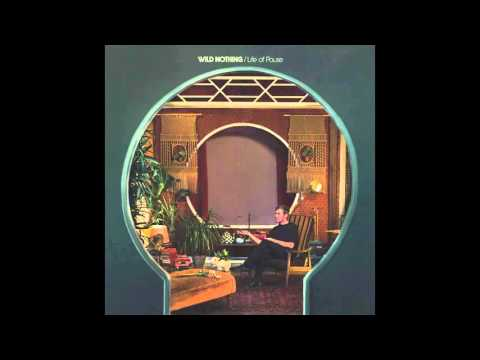 Wild Nothing // A Woman's Wisdom (Official Single)