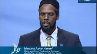 Miséricorde et Grâce,les attributs fondamentaux d'Allah - Jalsa Salana Etats-Unis 2012