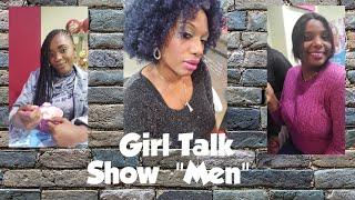 "GTS GIRL TALK SHOW TOPIC ""MEN"""