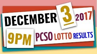 Lotto Results December 3, 2017 at 9:00 pm (Evening draw) ft. 6/58, 6/49, Swertres & Ez2