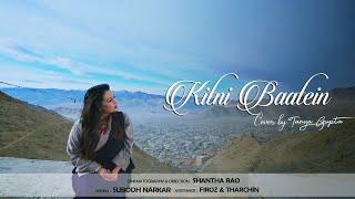 Kitni Baatein  Lakshya  Cover by Tanya Gupta