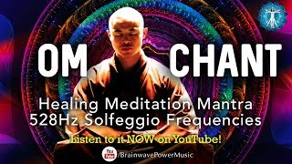 OM Chanting With Music @528 Solfeggio Healing Frequencies' -  Mantra, Chanting, Tibetan Bowls