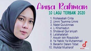 Anisa Rahman Album Terbaik 2020 Muhasabah Cinta Sholawat Merdu Islam MP3
