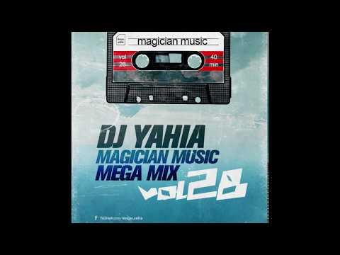 DJ Yahia Magician Music Mega Mix VoL - 28 ساحر المزيكا ال 28 أقوى الأغانى العربيه , ميكس للتاريخ