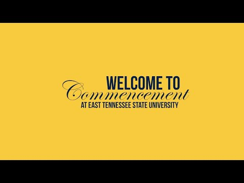 ETSU Class of 2021 Clemmer College and College of Public Health