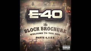"E 40 ""Yellow Gold"" Feat  Droop E & Work Dirty"