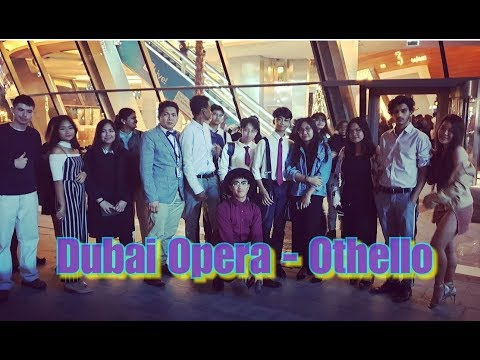 DUBAI OPERA – OTHELLO VLOG
