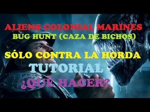 Aliens Colonial Marines Tutorial Bug Hunt (Caza de Bichos) Tributo