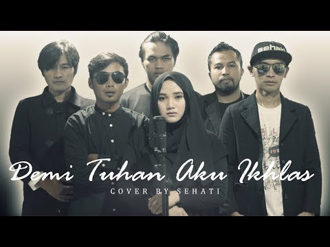 Demi Tuhan Aku Ikhlas || Armada Ft Ifan Seventeen || Cover By SEHATI || Female Version