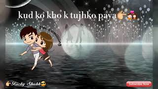 Aaj jo tune ang lagaya song whatsapp status video