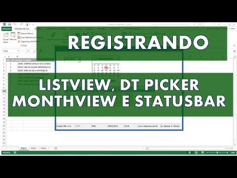 Registrando os Controles: DTPicker, ListView, MonthView e StatusBar -  Excel/VBA - Vídeo 2