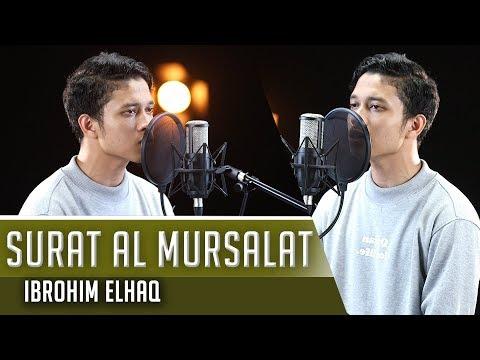 Best Voice || Surat Al Mursalat || Ibrohim Elhaq