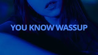 Kehlani - You Know Wassup // Lyrics