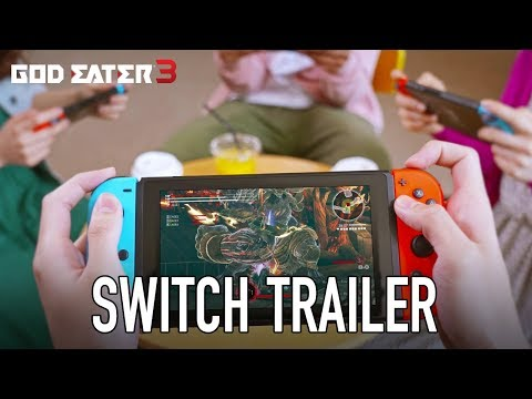 God Eater 3 - Nintendo Switch Trailer