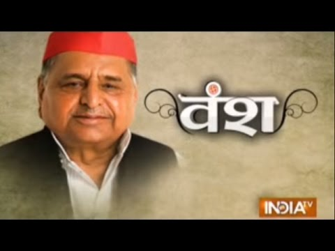 Vansh: Journey of Samajwadi Party and Founder Mulayam Singh