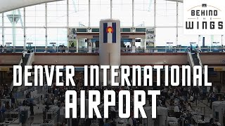 Denver International Airport | Behind the Wings on PBS