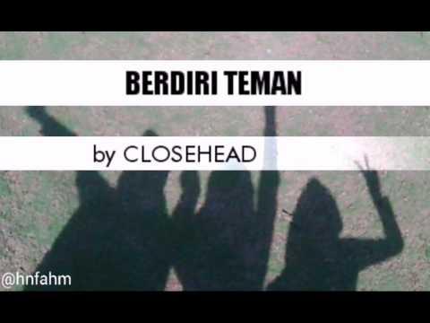 Close Head- BERDIRI TEMAN (Lyrics Video)