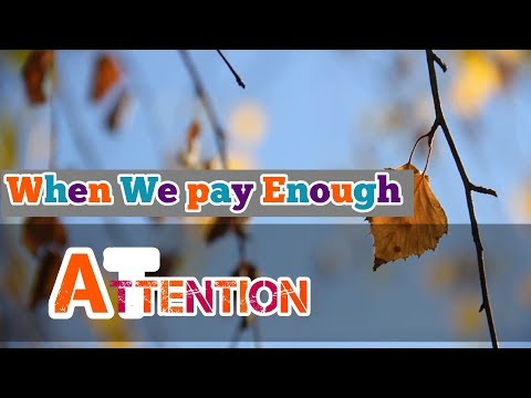 Why should we pay attention ?