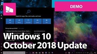 Windows 10 October 2018 Update - Official Release Demo