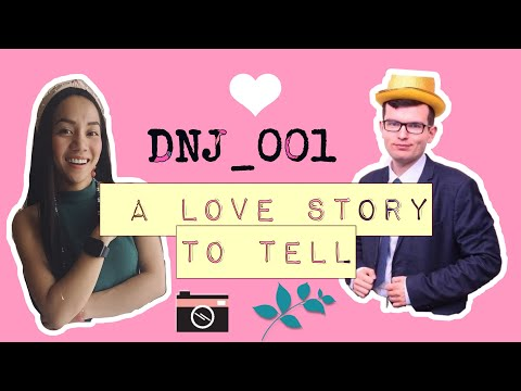 Never Say Never - (DNJ - a love story to tell)