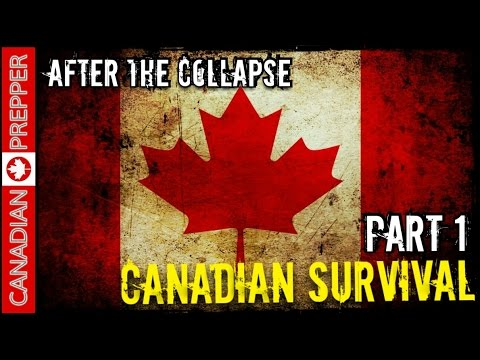 After the Collapse: Surviving in Canada- (SHTF Canada- West Coast/BC)
