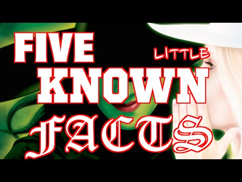 Five Little-Known Wicked Facts