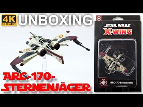 Star Wars: X-Wing 2. Edition – ARC-170-Sternenjäger - WAVE 3 - Unboxing - ARC 170 Starfighter (4K)