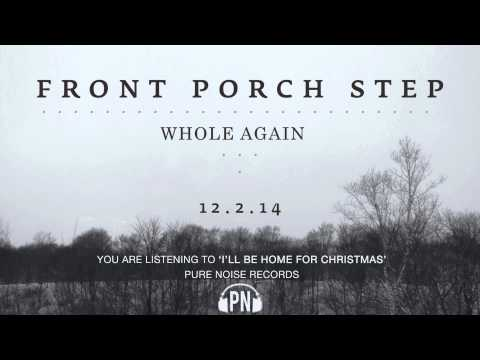 """Front Porch Step """"I'll Be Home For Christmas"""""""