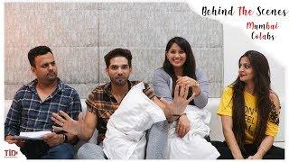 TID| Making of Mumbai Collaborations| Bloopers