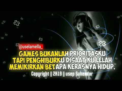 quotes anak gamers 🎮