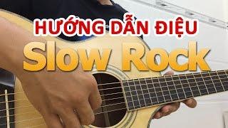Hướng dẫn điệu Slow Rock và Ứng Dụng | Học guitar online | học đàn guitar | HocDanGhiTa.Net