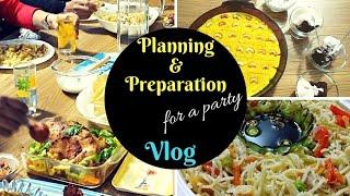 Planning & Preparation for a party-Taste tours by Shabna hasker
