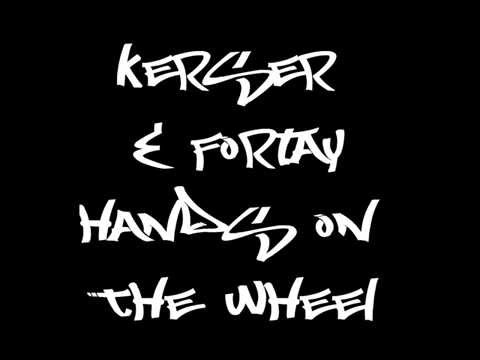 Fortay & Kerser - Hands on the wheel