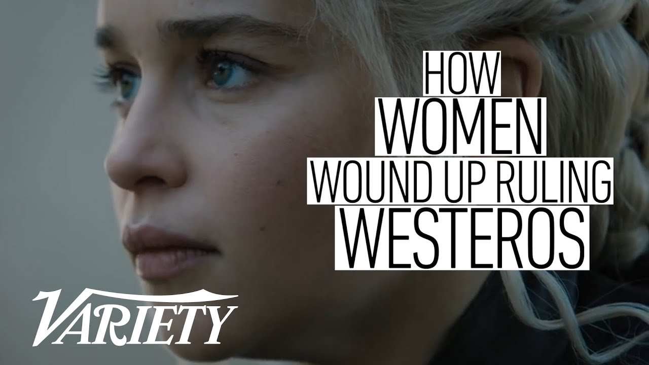 How Women Wound Up Ruling Westeros