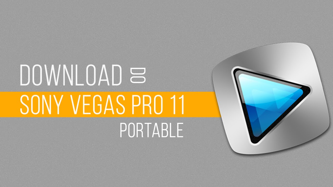 Sony vegas pro 11 for windows xp.
