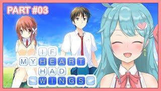 Ciee~ Tee Tee~ Cie Ciee~ (Judul Ini Fix Aja) 【If My Heart Had Wings #03】