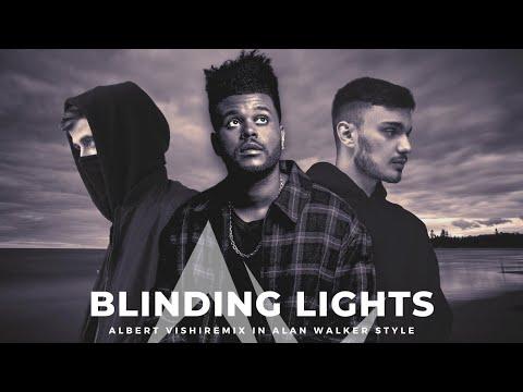 Alan Walker Style , The Weeknd - Blinding Lights (Albert Vishi Remix)