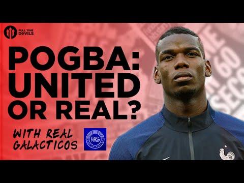 Paul Pogba: Man United or Real Madrid?!   Transfer Debate